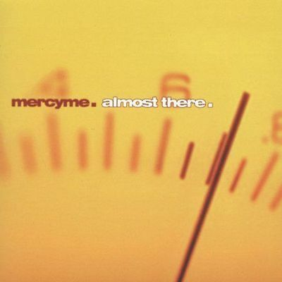Almost There Cd By Mercyme New Sealed