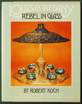 LOUIS C. TIFFANY Rebel in Glass by Robert Koch updated third edition illustrated
