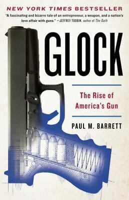 Glock: The Rise of America's Gun by Paul M. Barrett (English) Paperback Book Fre