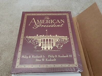 EASTON PRESS-THE AMERICAN PRESIDENT by P. KUNHARDT'S SEALED MINT