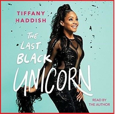 The Last Black Unicorn by Tiffany Haddish (audio book)