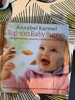 Annabel karmel Top 100 Baby Purees Weaning Cook Book
