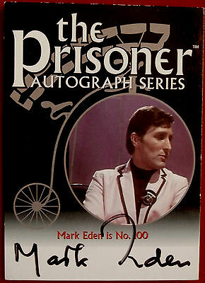 "The Prisoner Vol 1 Card PA6 MARK EDEN as ""Number 100"" Autograph Card"