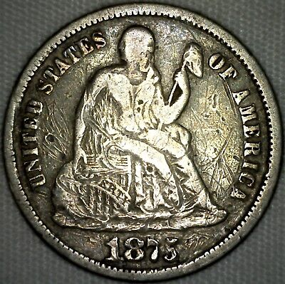 1875 Silver Seated Liberty Dime Ten Cent US Type Coin Fine 90% Silver  K