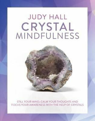 Crystal Mindfulness Book by Judy Hall