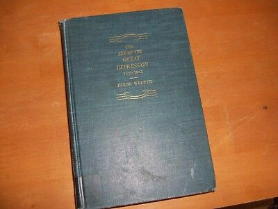 The Age Of The Great Depression 1929-1941 by Dixon Wecter (1948,HC)