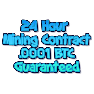 24 hour Solo Bitcoin Mining Contract -  .0001 BTC Guaranteed