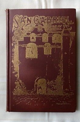 -San Gabriel Mission and the Beginnings of Los Angeles - OUTSTANDING PROVENANCE