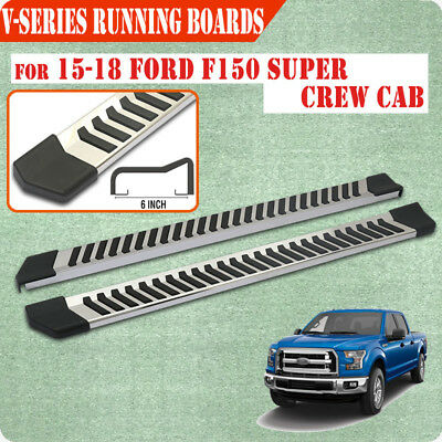 """For 15-19 Ford F150 Super Crew Cab 6"""" Running Board Side Step Nerf Bar S/S V"""