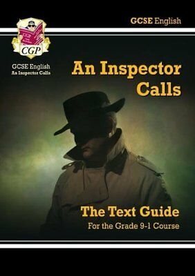 Grade 9-1 GCSE English Text Guide - An Inspector Calls (CGP Revision)