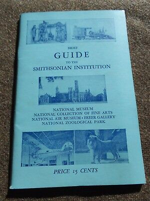 Brief Guide to Smithsonian Institution  1950     Excellent Condition