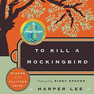 To Kill a Mockingbird  By Harper Lee  (audio book)