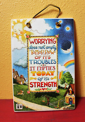 """Mary Engelbreit Ceramic Wall Plaque Girls Theme ME Ink """"Worrying does not empty"""""""