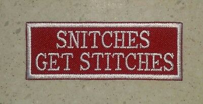 Snitches Get Stitches Red/White Patch