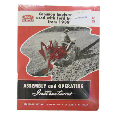 39FTIM Common Implements Used with Ford Tractors 1939-1953 Assembly Instructions