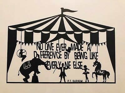 The Greatest Showman musical theatre inspired A4 Paper Cut Quote