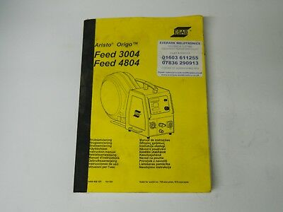 ESAB Aristo origo feed 3004/4804 manual paper back