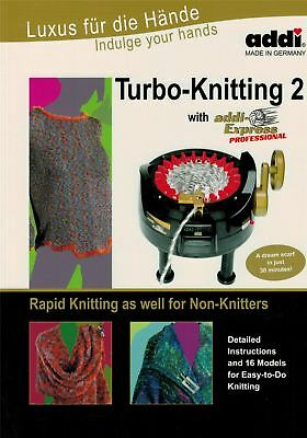 Turbo-Knitting 2 with addi-Express Professional - addi Pattern Book