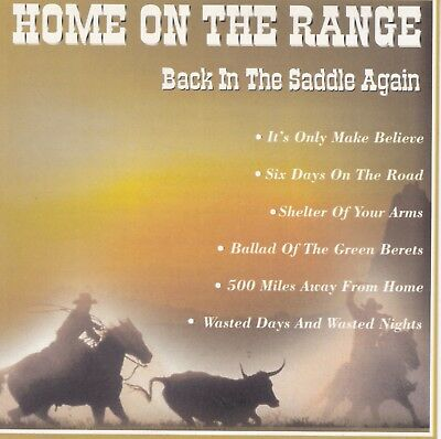 HOME ON THE RANGE - Back In The Saddle Again -VARIOUS - BRAND NEW AND SEALED CD