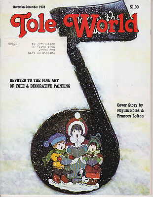 TOLE WORLD MAGAZINE - Nov-Dec 1978 - Very Good - Tole and Decorative Painting