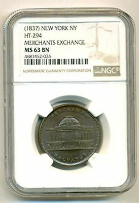 1837 Hard Times Token New York NY Merchants Exchange HT-294 MS63 BN NGC