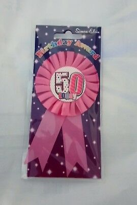 50th Today Female Birthday Pink  Badge Rosette  Deluxe Award Ribbon