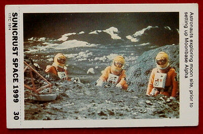 SPACE 1999 - EXPLORING MOON SITE - SUNICRUST Card 30 (Australia, 1975)