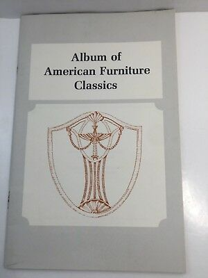 "COLLECTIBLE REFERENCE BOOK ""ALBUM OF AMERICAN FURNITURE CLASSICS"" describes"
