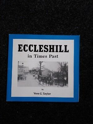 ECCLESHILL IN TIMES PAST by Vera G. Taylor no date pb BRADFORD WEST YORKSHIRE