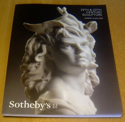 Sotheby's 19TH & 20TH CENTURY SCULPTURE ~ London 2018