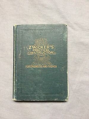 Zwicker's Practical Instructor for Engineers and Firemen (1917 Edition)
