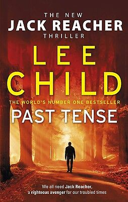Past Tense: (Jack Reacher 23) by Lee Child NEW Hardcover Book