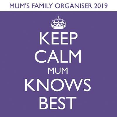 Mum Knows Best Keep Calm 2019 Calendar New Factory Sealed 30 cm Square Calender