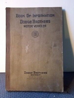 Book Of Information Dodge Brothers Motor Vehicles April 1923 16th Edition