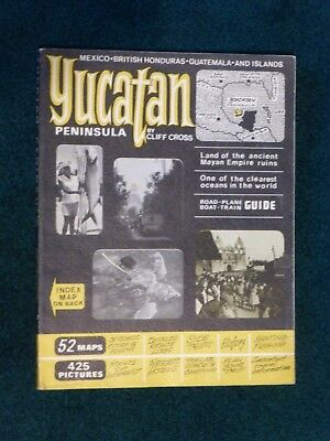 Yucatan Peninsula Guide Book, Cliff Cross, 1971, Vintage, Excellent, 130 pages