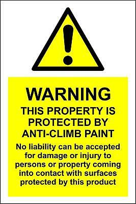 Warning this property is protected by anti-climb paint - Rigid sign 200x300mm