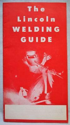 The Lincoln Electric Company Welding Guide Brochure 1950 Vintage Cleveland Oh