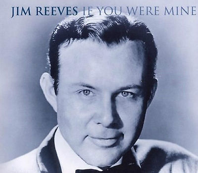 Jim Reeves - If You Were Mine - CD - BRAND NEW SEALED 35 GREATEST HITS BEST OF