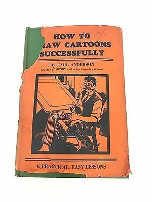 HOW TO DRAW CARTOONS SUCCESSFULLY by Carl Anderson  1935