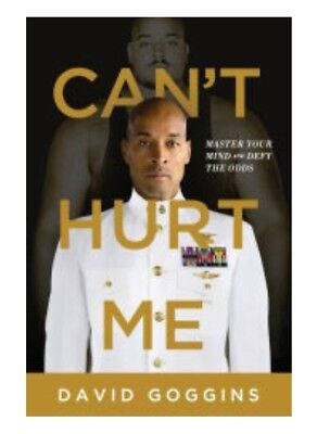 Cant Hurt Me: Master Your Mind & Defy the Odds by David Goggins, HARDCOVER New!