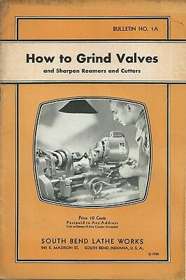 Vintage 1936 South Bend Lathe Works How to Grind Valves Bulletin No.1A Manual