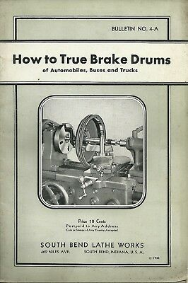 Vintage 1936 South Bend Lathe Works How to True Brake Drum Bulletin No.4A Manual