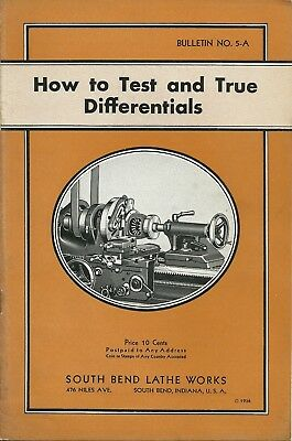 Vintage 1936 South Bend Lathe Works How to Differentials Bulletin No.5A Manual