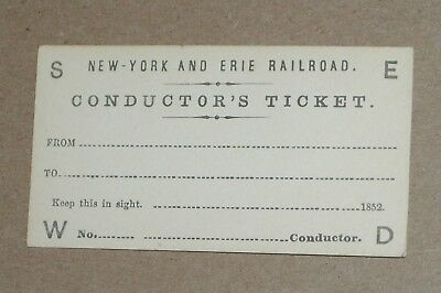 ***early 1852 New York & Erie Railroad Conductor's Ticket***unused