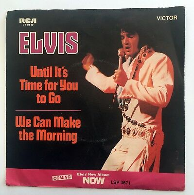 """7"""" vinyl - Elvis Presley - Until Its Time for you to Go - RCA Victor 74-0619"""