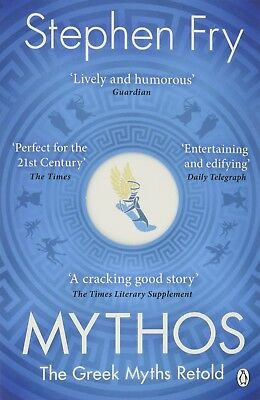 Mythos: The Greek Myths Retold by Stephen Fry NEW Paperback Book