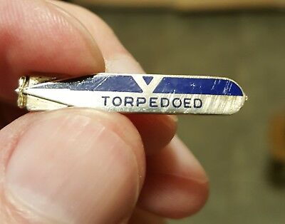 Extremely rare World War II Pin torpedoed