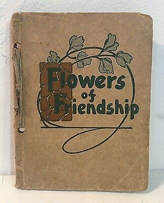 FLOWERS OF FRIENDSHIP vintage poetry book 1913 Antique Akron, OH