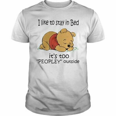 Eeyore I Like To Stay In Bed It/'s Too Peopley Outside Men T-Shirt White S-5XL