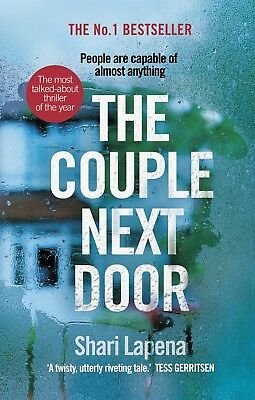 The Couple Next Door: The Number 1 Bestseller by Shari Lapena Paperback Book NEW